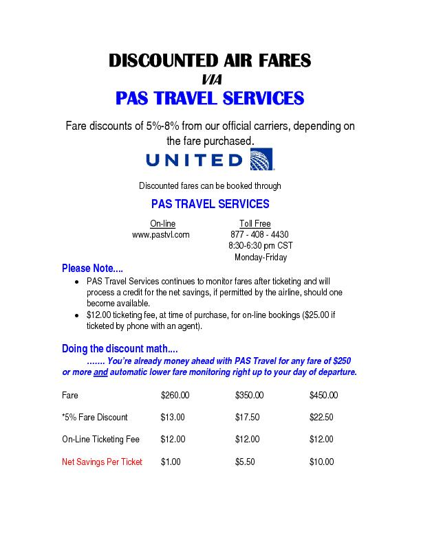 DISCOUNTED AIR FARES PAS TRAVEL SERVICES  Fare discounts of 5%-8% from
