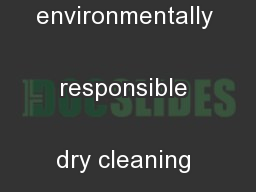Nuvo Cleaners an environmentally responsible dry cleaning business: .