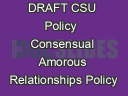 DRAFT CSU Policy  Consensual Amorous Relationships Policy