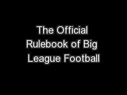 The Official Rulebook of Big League Football