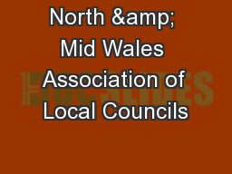 North & Mid Wales Association of Local Councils PowerPoint PPT Presentation