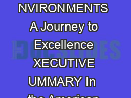 AACN S TANDARDS FOR STABLISHING AND USTAINING EALTHY ORK NVIRONMENTS A Journey to Excellence XECUTIVE UMMARY In  the American Association of CriticalCare Nurses AACN made a commitment to actively pro
