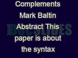 The Properties of Negative NonFinite Complements Mark Baltin Abstract This paper is about the syntax and semantics of nonfinite clausal complementation PDF document - DocSlides