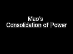 maos consolidation of power between 1949 and 1953 essay Mao zedong • mao's first political executed during the years 1949–1953  • mao himself to become a world power• following the consolidation of.