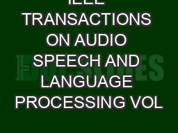 IEEE TRANSACTIONS ON AUDIO SPEECH AND LANGUAGE PROCESSING VOL