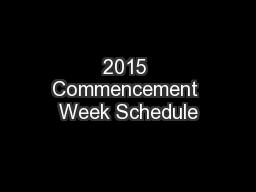 2015 Commencement Week Schedule