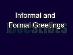 Informal and Formal Greetings