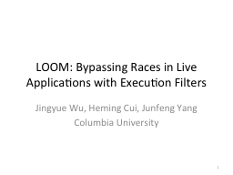 LOOM: Bypassing
