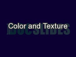 Color and Texture