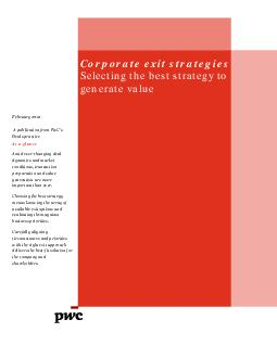 Corporate exit strategies Selecting the best strategy to generate value February  A publication from PwCs Deals practice At a glance Amid everchanging deal dynamics and market conditions transaction
