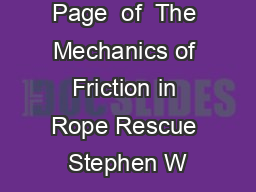 Page  of  The Mechanics of Friction in Rope Rescue Stephen W