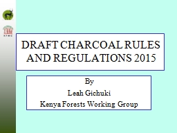 DRAFT CHARCOAL RULES AND REGULATIONS 2015