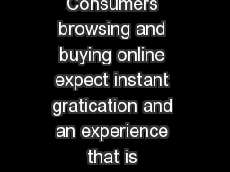 AKAMAI WEB PERFORMANCE SOLUTIONS PRODUCT BRIEF Consumers browsing and buying online expect instant gratication and an experience that is increasingly more entertaining personalized with suggestions a PDF document - DocSlides