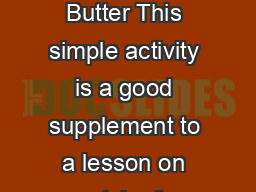Homemade Butter This simple activity is a good supplement to a lesson on dairy f PowerPoint PPT Presentation