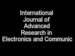 International Journal of Advanced Research in Electronics and Communic