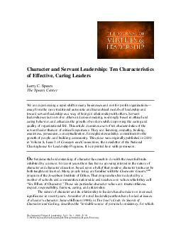 Character and Servant Leadership Ten Characteristics of Effective Caring Leaders Larry C