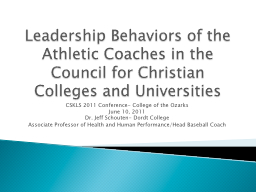Leadership Behaviors of the Athletic Coaches in the Council