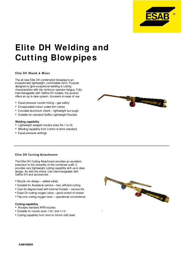 Elite DH Welding andCutting BlowpipesThe all new Elite DH combination