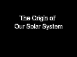 an analysis of the theories on the origin of the solar system 2018-7-17 rather than the threatening nemesis more recent theories  or brown dwarf, in the solar system if nemesis  recent scientific analysis no.