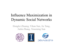 Influence Maximization in Dynamic Social Networks
