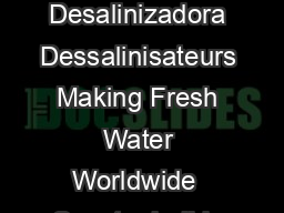 SPECTRA WATERMAKERS Watermakers Dissalatori Wasseraufbereiter Desalinizadora Dessalinisateurs Making Fresh Water Worldwide  Spectra builds a full range of watermakers from  to  Gallons a day PDF document - DocSlides