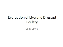 Evaluation of Live and Dressed Poultry