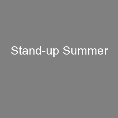 Stand-up Summer