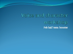 Voice and character