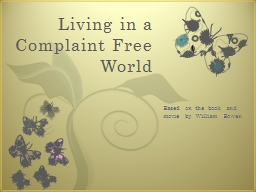 Living in a Complaint Free World