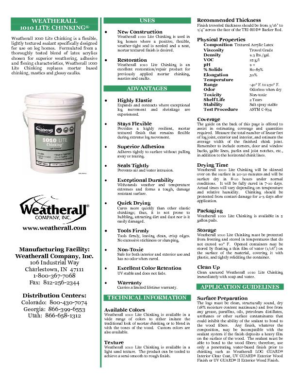Weatherall 1010 Lite Chinking is a flexible, lightly textured sealant