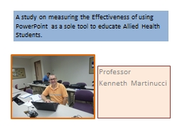 A study on measuring the Effectiveness of using PowerPoint