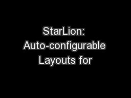 StarLion: Auto-configurable Layouts for
