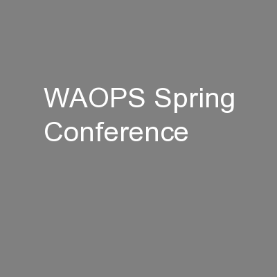 WAOPS Spring Conference