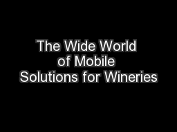The Wide World of Mobile Solutions for Wineries