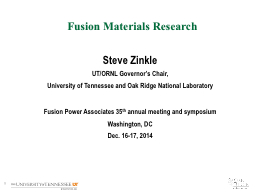 Fusion Materials Research PowerPoint PPT Presentation