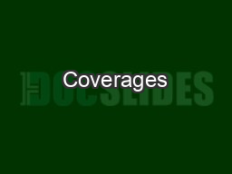 Coverages