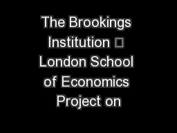 The Brookings Institution – London School of Economics Project on
