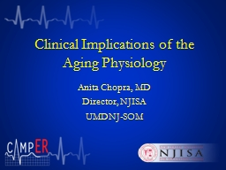 Clinical Implications of the Aging Physiology