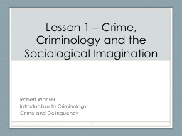 Lesson 1 – Crime, Criminology and the Sociological