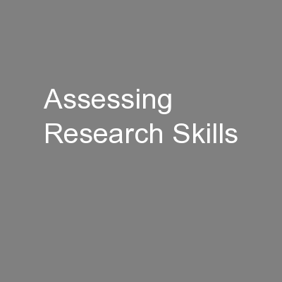 Assessing Research Skills PowerPoint PPT Presentation