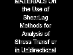 Mechanics of Materials    MECHANICS OF MATERIALS On the Use of ShearLag Methods for Analysis of Stress Transf er in Unidirectional Composites John A