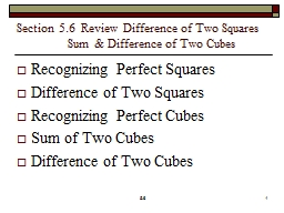 Section 5.6  Review Difference of Two Squares
