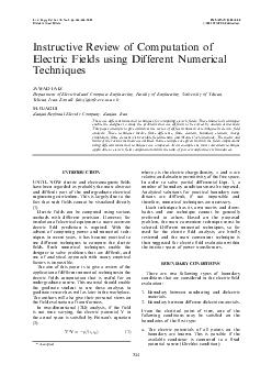 Instructive Review of Computation of Electric Fields using Different Numerical Techniques JAWAD FAIZ Department of Electrical and Computer Engineering Faculty of Engineering University of Tehran Tehr