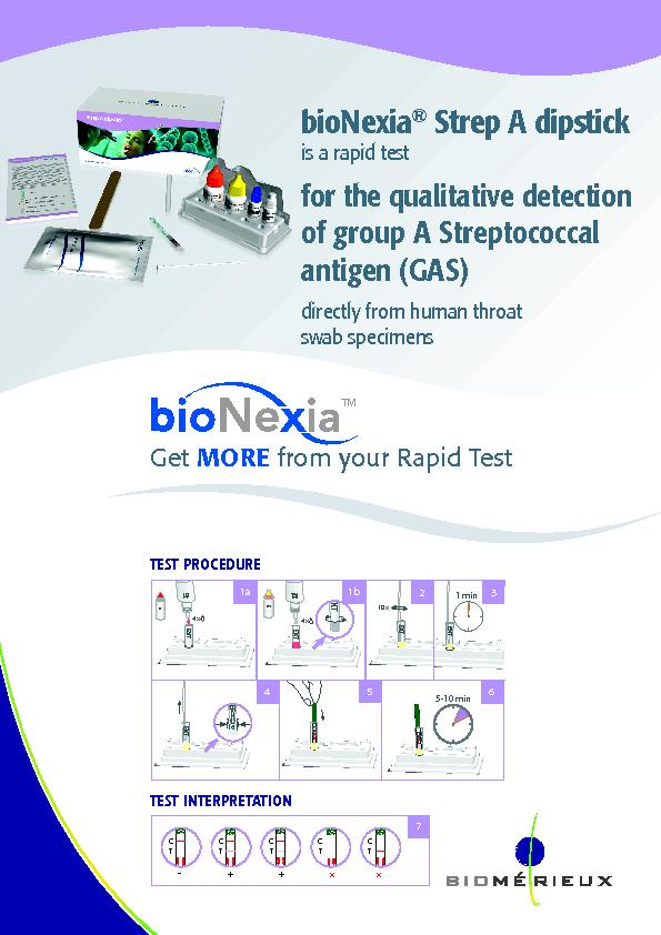 Strep A dipstick is a rapid test  for the qualitative detection of gro