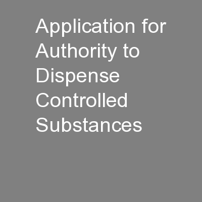 Application for Authority to Dispense Controlled Substances