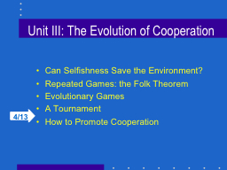 Unit III: The Evolution of Cooperation PowerPoint PPT Presentation