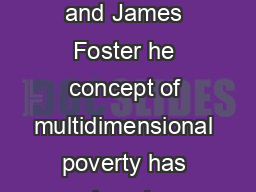 Chapter  Counting and Multidimensional Poverty Sabina Alkire and James Foster he concept of multidimensional poverty has risen to prominence among researchers and policymakers