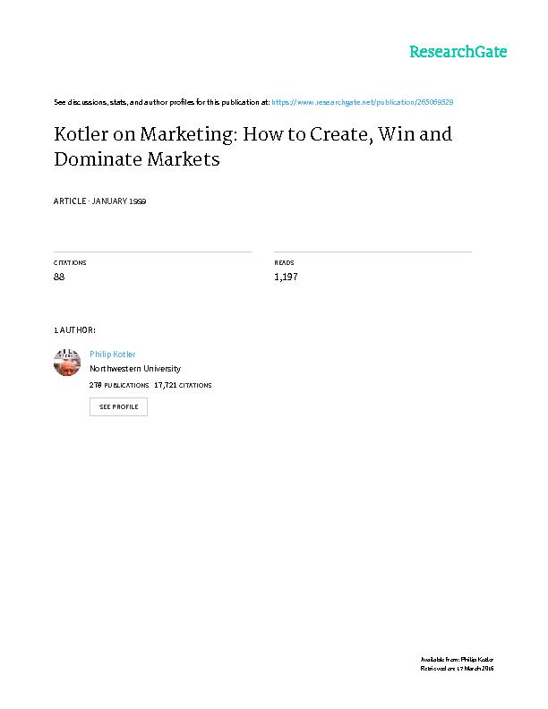The following is a highlighted summary of the book, Kotler on Marketin