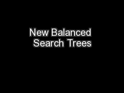 New Balanced Search Trees