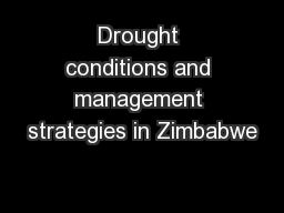Drought conditions and management strategies in Zimbabwe